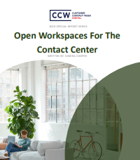 Special Report: Open Workspaces for the Contact Center