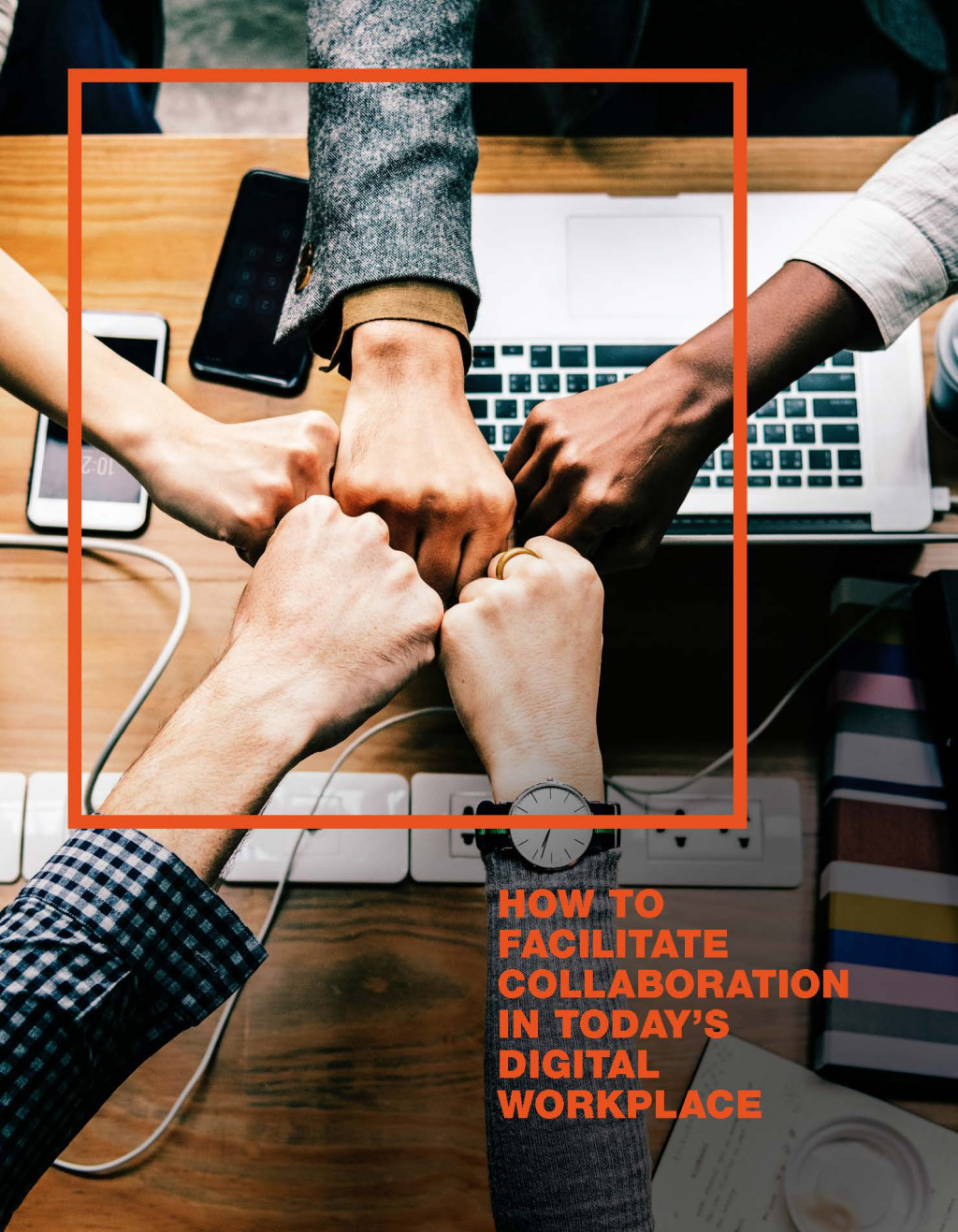 Read How to Facilitate Collaboration in today's Digital Workplace