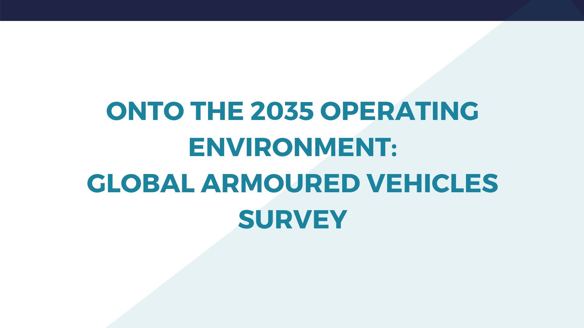Onto the 2035 operating environment: Global armoured vehicles market survey