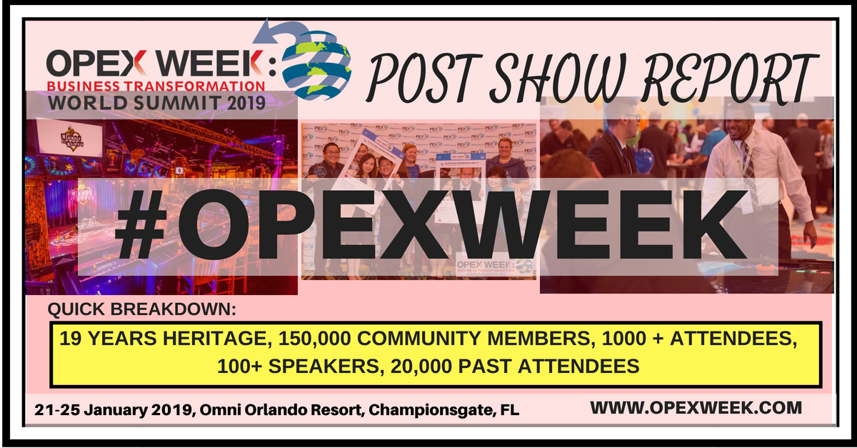 Show Report  | OPEX Week Business Transformation World Summit 2018