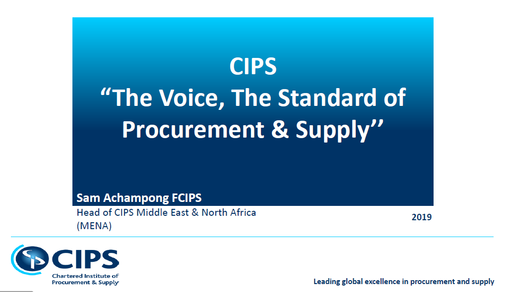 """The Voice, The Standard of Procurement & Supply'' - by Sam Achampong, Chartered Institute of Procurement & Supply"