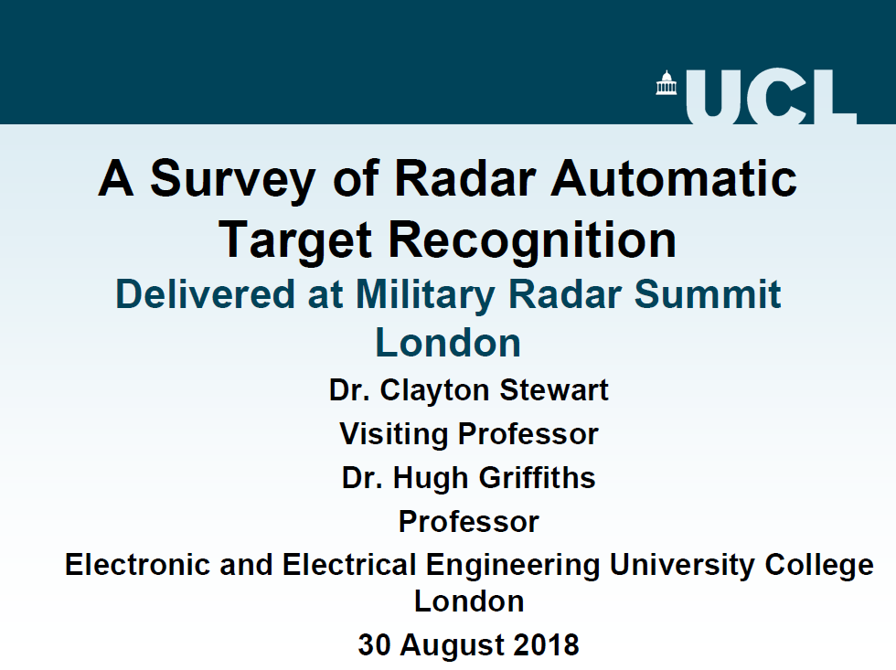 2018 Dr Clayton Stewart UCL- A Survey of Radar Automatic Target Recognition