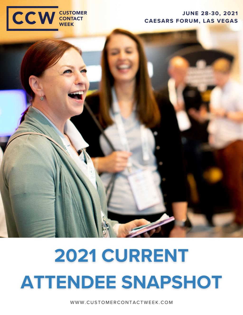 CCW Vegas 2021 Current Attendee Snapshot