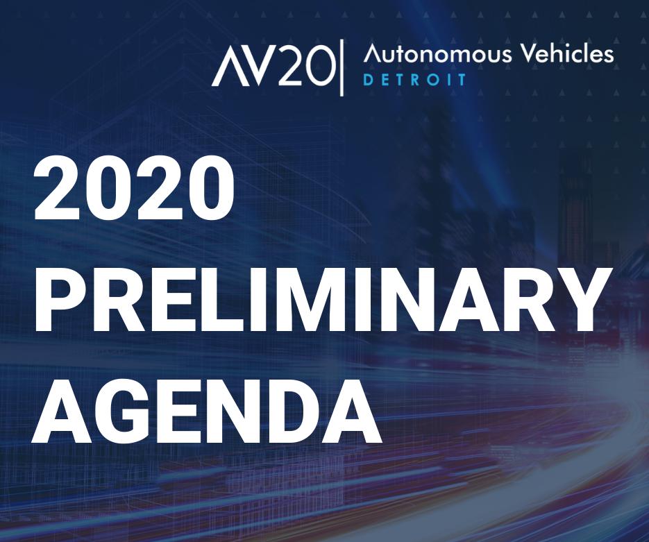 Autonomous Vehicles Detroit 2020 - Preliminary Program