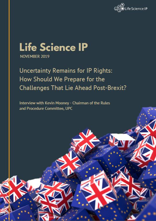 Uncertainty Remains for IP Rights Post-Brexit: Insights from Kevin Mooney, Rules and Procedure Committee, Chairman