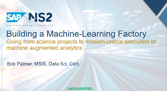 Building a Machine Learning Factory: Going from Science Projects to Mission-Critical Execution of Machine Augmented Analytics