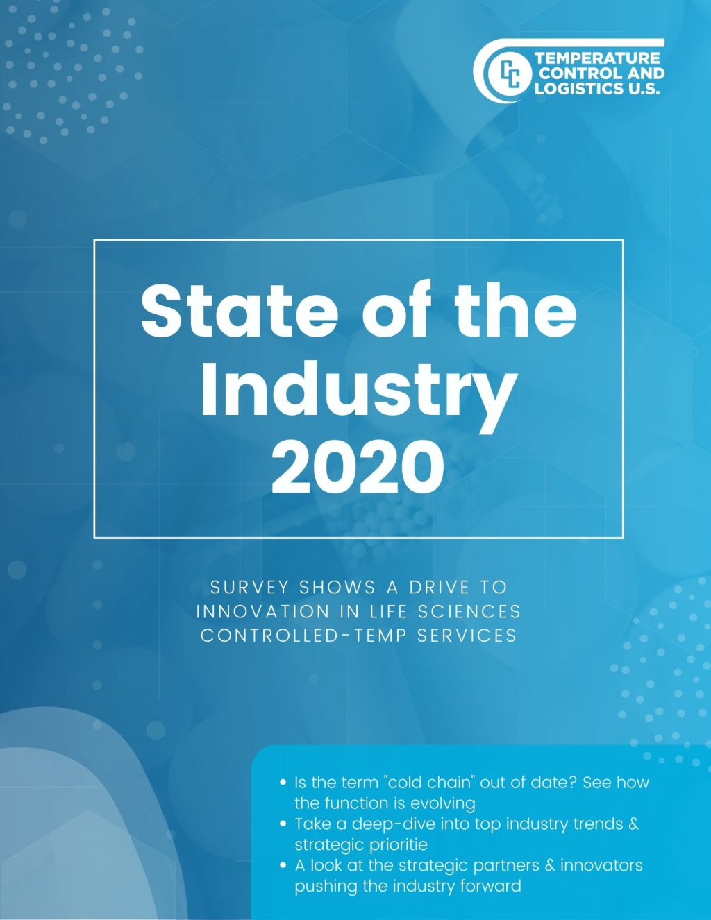 2020 Industry Report: Survey Shows a Drive to Innovation in Life Sciences Controlled-Temp Services