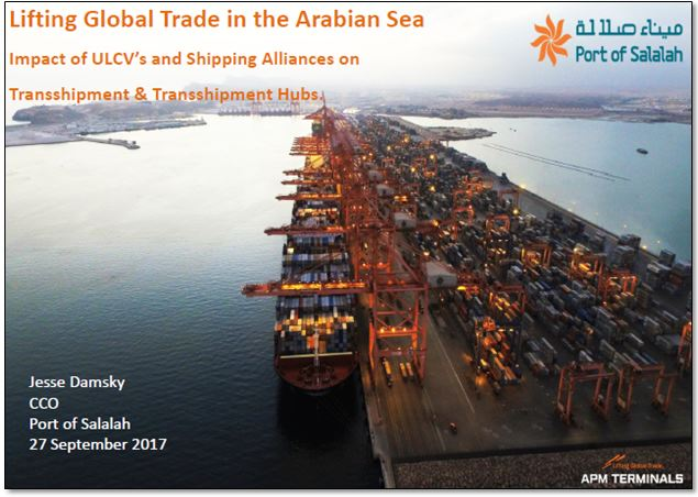 Lifting Global Trade in the Arabian Sea - By Jesse Damsky, Chief Commercial Officer for Port of Salalah, Oman