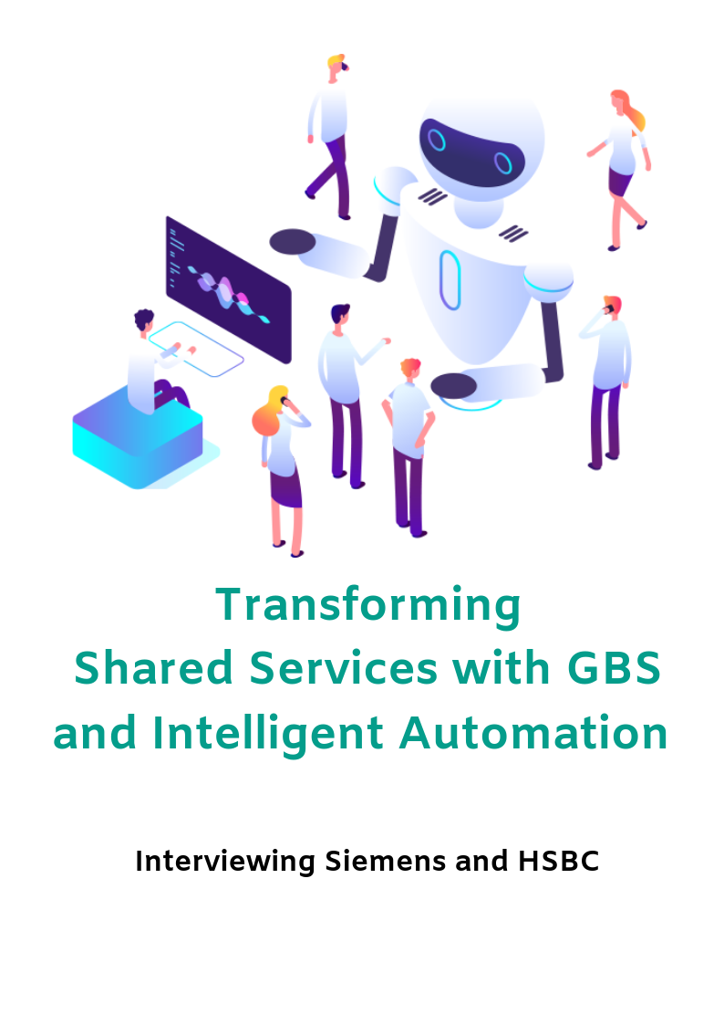 Speaker Interview - Transforming Shared Services with GBS and Intelligent Automation