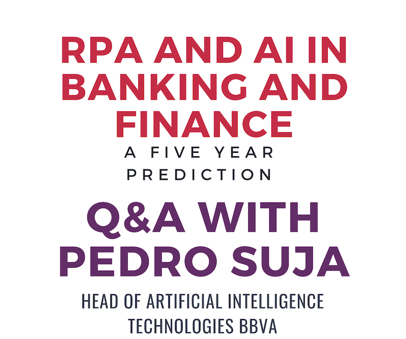 RPA and Artificial Intelligence in Banking and Finance: A Five Year Prediction