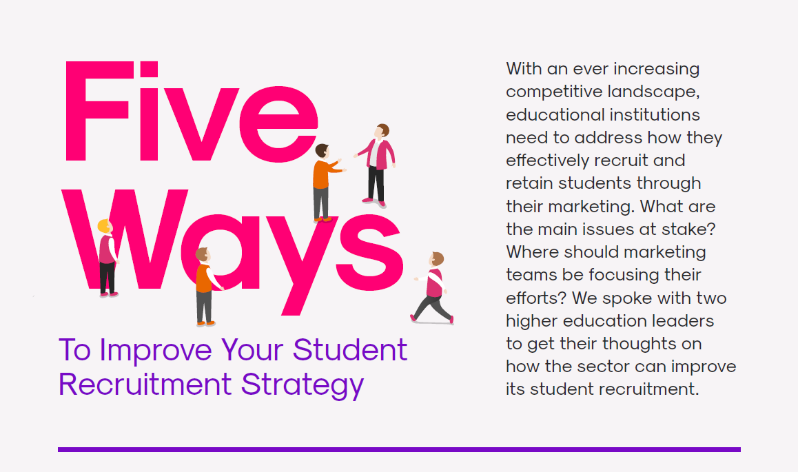 Five Ways to Improve your Student Recruitment Strategy