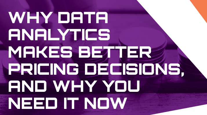 How Data Analytics Can Improve Pricing Decisions