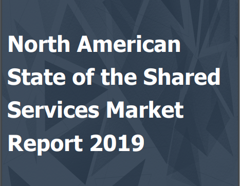 North American State of the Shared Services Market Report 2019