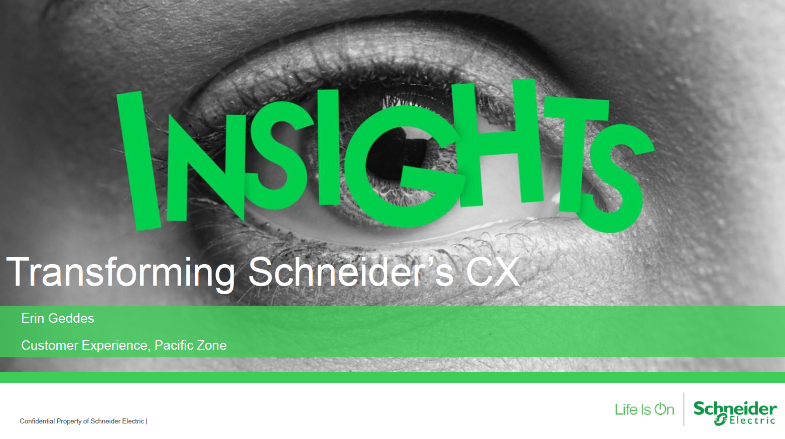 Becoming Customer Centric by Transforming Schneider's Workforce