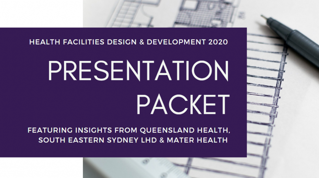 Presentation Packet | Health Facilities Design and Development 2020