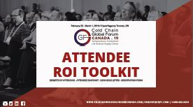 Attendee ROI Toolkit: Build Your Case To Attend GF Cold Chain Canada 2019