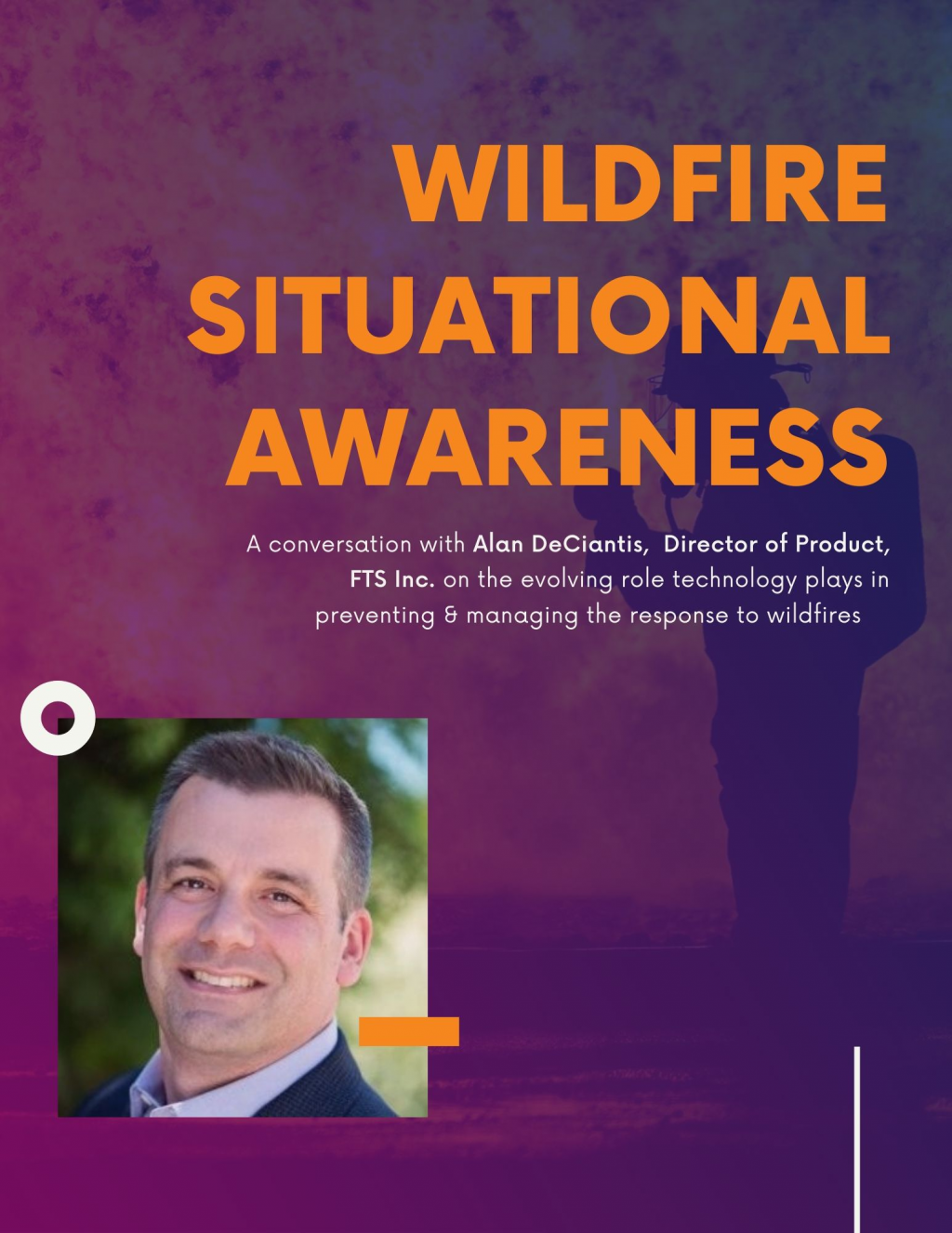 Technology-Based Approaches to Wildfire Situational Awareness