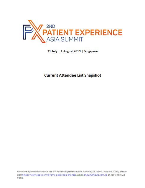 View the 2nd Patient Experience Asia Summit attendee list 2019