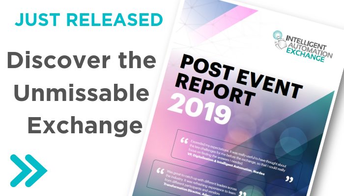 [Report] Intelligent Automation Exchange Europe 2019: Post Event Report