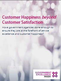 Customer Happiness beyond Customer Satisfaction