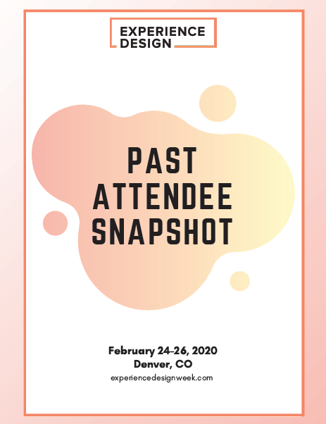 Experience Design Attendee Snapshot