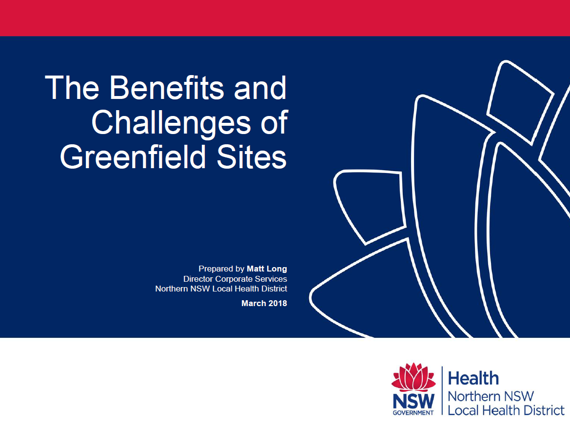 Insight into one of Australia's Largest Regional Hospital Developments – The Benefits and Challenges of Greenfield Sites