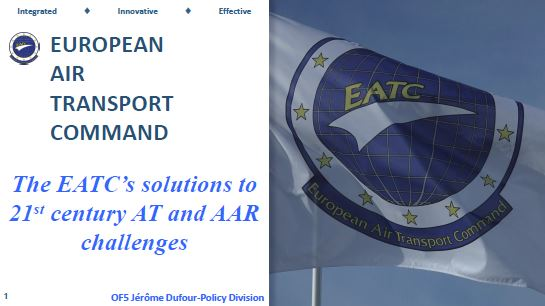The EATC's Solutions to 21st Century Air Transport and Air-to-Air Refueling Challenges