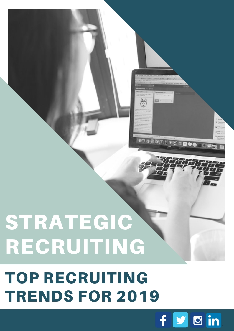 Strategic Recruitment: Top Recruiting Trends for 2019
