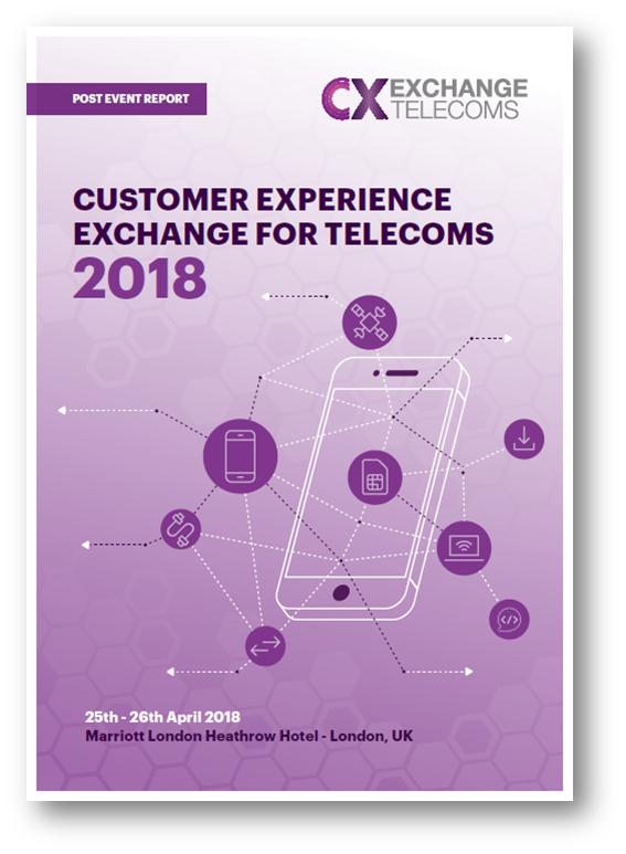 Customer Experience Exchange for Telecoms Post Event Report 2018
