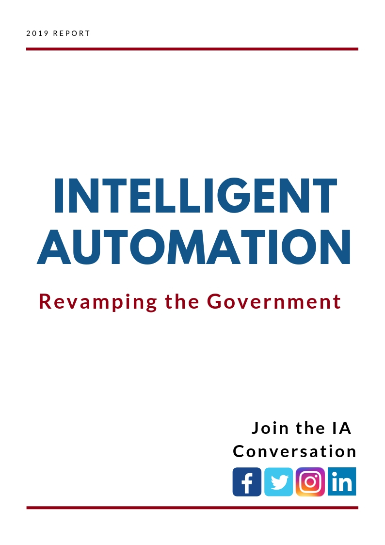 Intelligent Automation: Revamping the Government