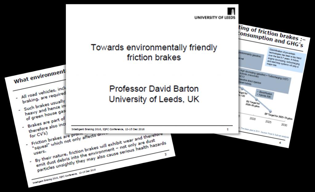 University of Leeds Presentation: Towards environmentally friendly friction brakes