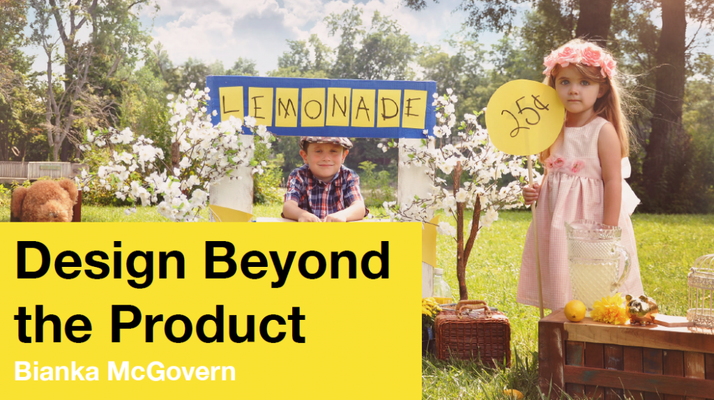 Bianka McGovern: Design Beyond the Product