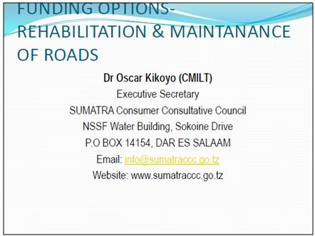 Funding options - Rehabilitation and maintenance of roads by Dr Oscar Kikoyo (CMILT)