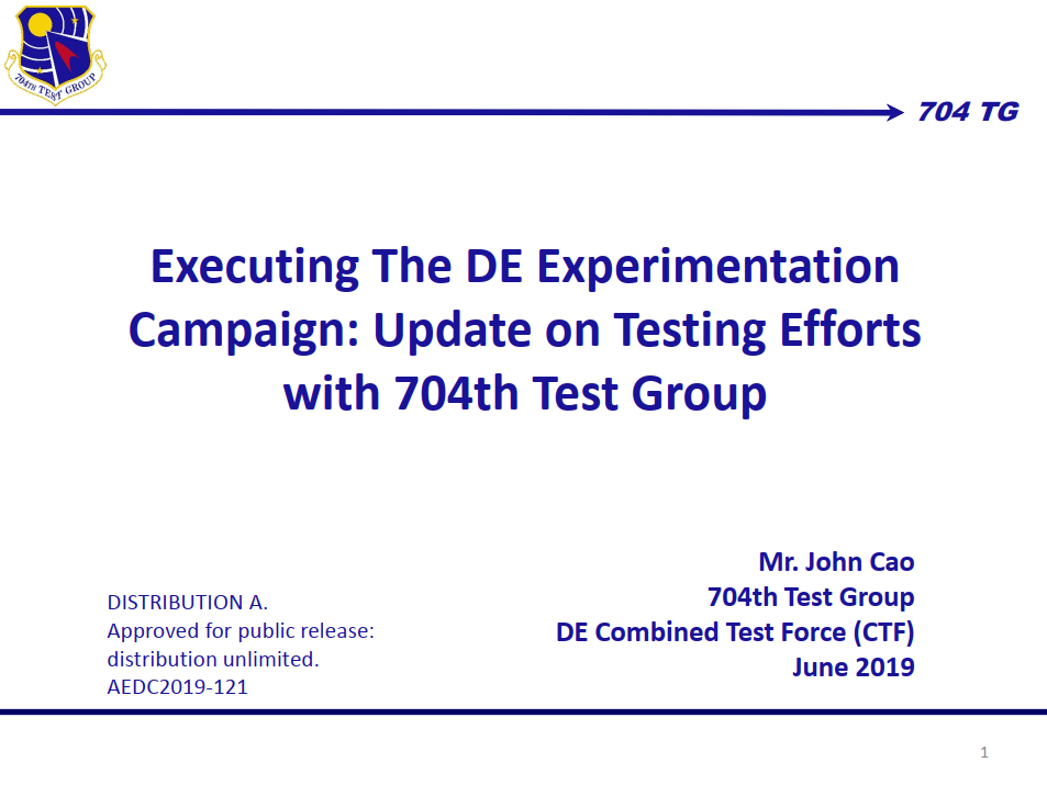 Executing the DE Experimentation Campaign: Update on Testing Efforts with 704th Test Group