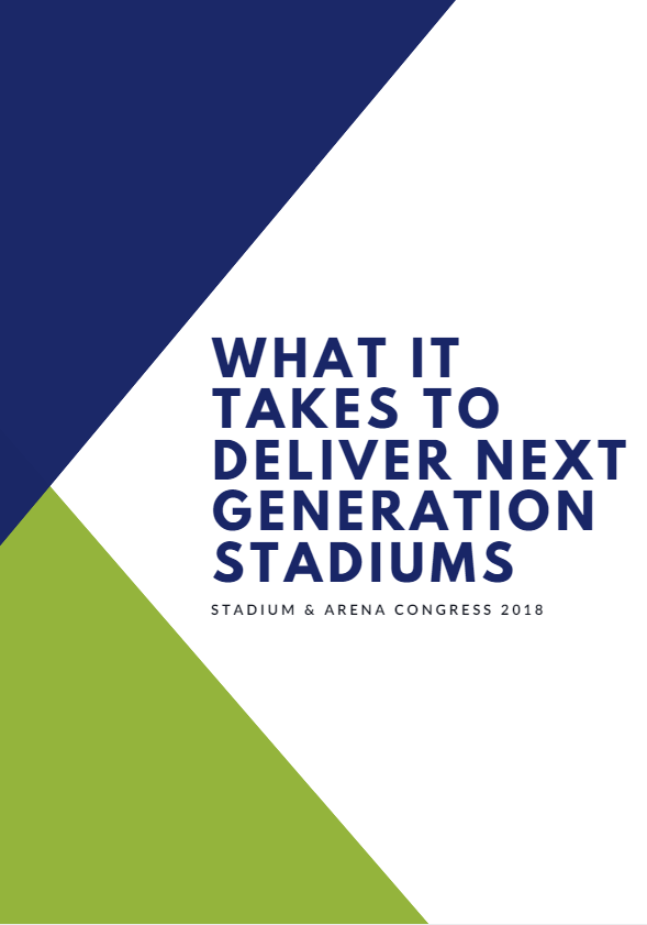 What it Takes to Deliver Next Generation Stadiums