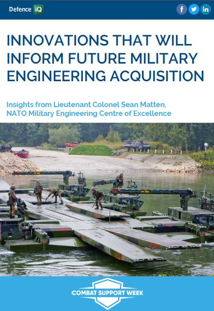 Innovations that will inform future military engineering acquisition: Insights from Lieutenant Colonel Matten