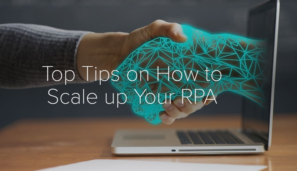 Read the Article - 5 Tips on How to Scale up Your RPA