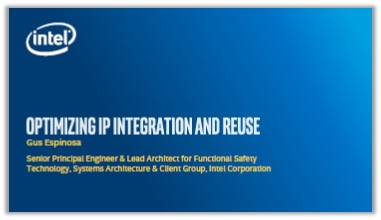 Intel Presentation: Optimizing IP Integration and Reuse
