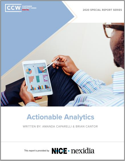 Special Report: Actionable Analytics in a New Era of CX