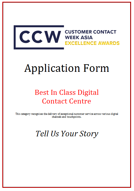 CCW Awards Application Form 2019 - Best In Class Digital Contact Centre
