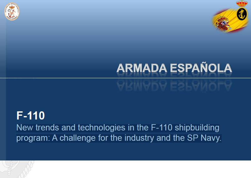 New trends and technologies in the F-110 shipbuilding program: A challenge for the industry and the Spanish Navy