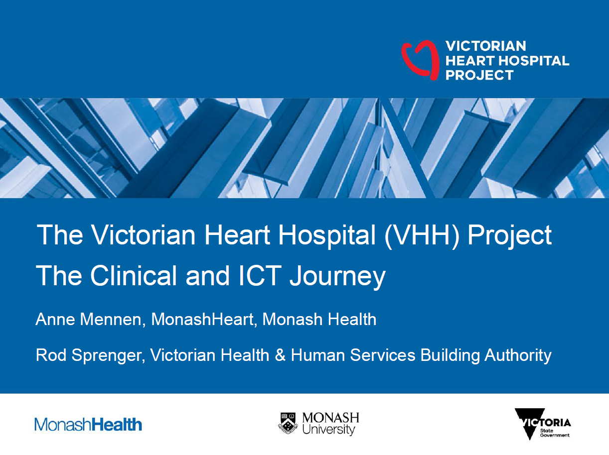 Victorian Heart Hospital Project – The Clinical and ICT Journey