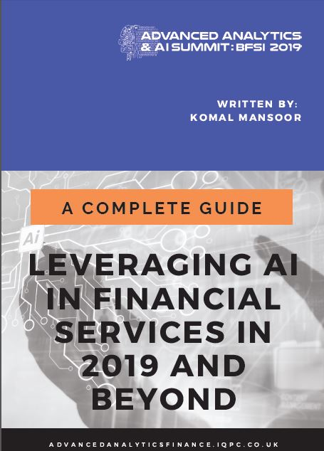 A Complete Guide for 2019 and Beyond: Leveraging AI in Finance and Banking