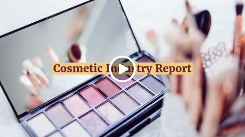 Cosmetic Industry Report Video