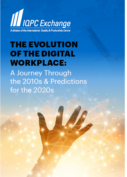The Evolution of the Digital Workplace: A Journey Through the 2010s & Predictions for the 2020s