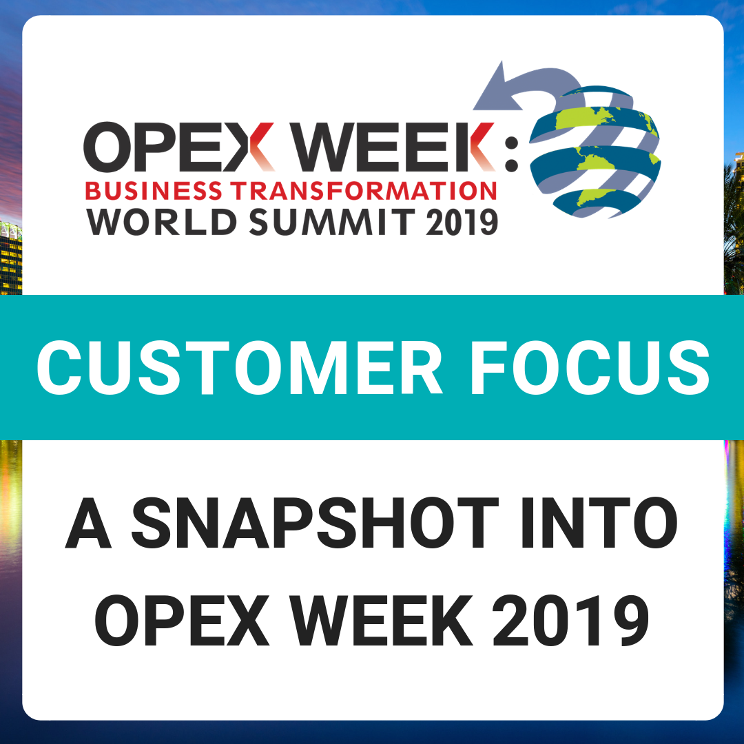 OPEX Week 2019 - Top Sessions with a Customer Focus