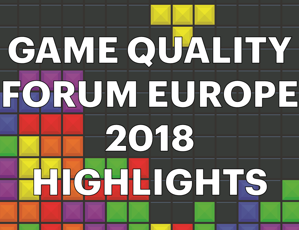 Game Quality Forum Europe Promo Video 2018