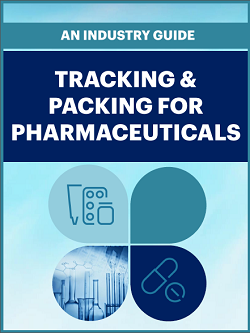 Industry Guide: Tracking & Packing for Pharmaceuticals