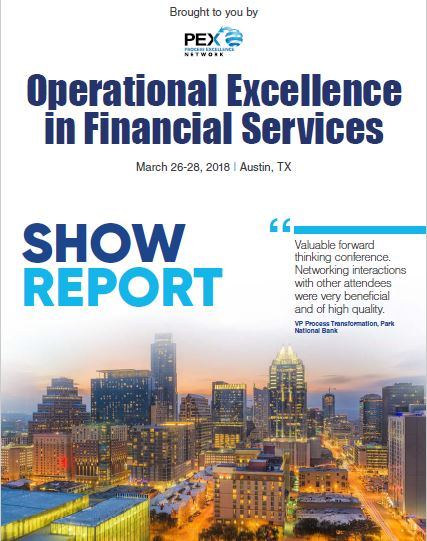 Operational Excellence in Financial Services Show Report 2018