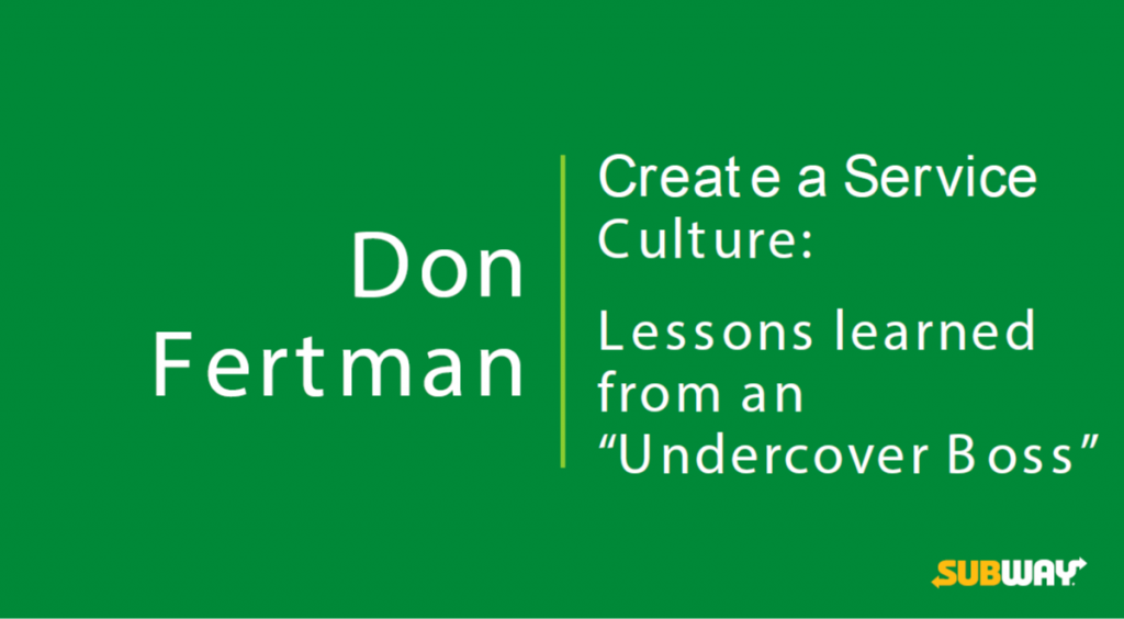 "Create a Service Culture: Lessons Learned from an ""Undercover Boss"""